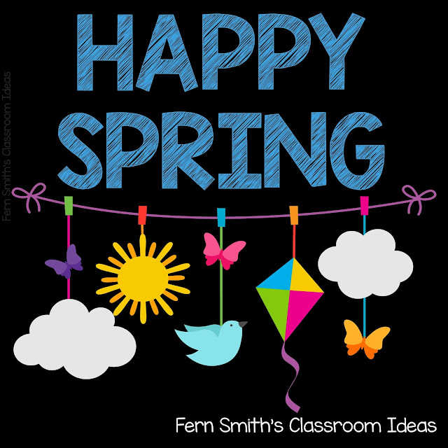 HAPPY FIRST DAY OF SPRING! #FernSmithsClassroomIdeas