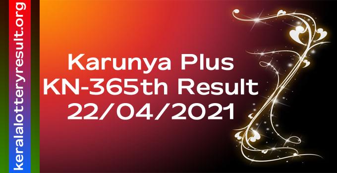 Karunya Plus KN 365 Lottery Result 22.4.2021