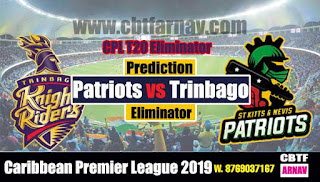 Today Match Prediction CPL 2019 Trinbago vs Patriots Eliminator
