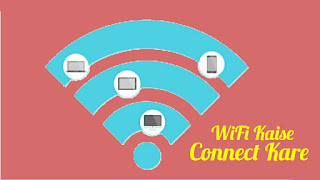 WiFi Kaise Connect Kare