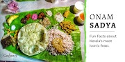Fun Facts about Kerala's Onam Sadya