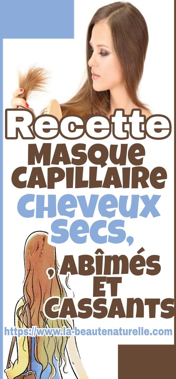 Recette Masque Capillaire Cheveux Secs, Abîmés Et Cassants