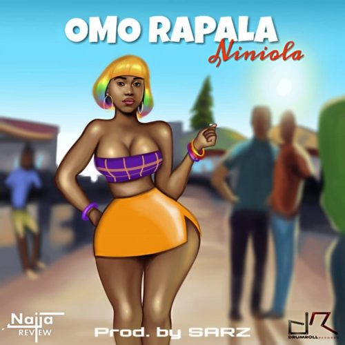 Niniola – Omo Rapala (Prod. by Sarz)
