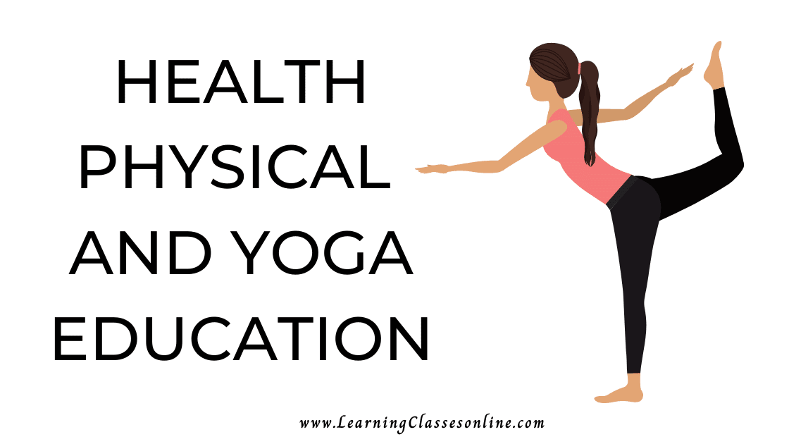 HEALTH PHYSICAL AND YOGA EDUCATION subject B.Ed, b ed, bed, b-ed, 1st, 2nd,3rd, 4th, 5th, 6th, first, second, third, fourth, fifth, sixth semester, CLASS 11, CLASS 12, year student teachers teaching notes, study material, pdf, ppt,book,exam texbook,ebook handmade last minute examination passing marks short and easy to understand notes in English Medium download free
