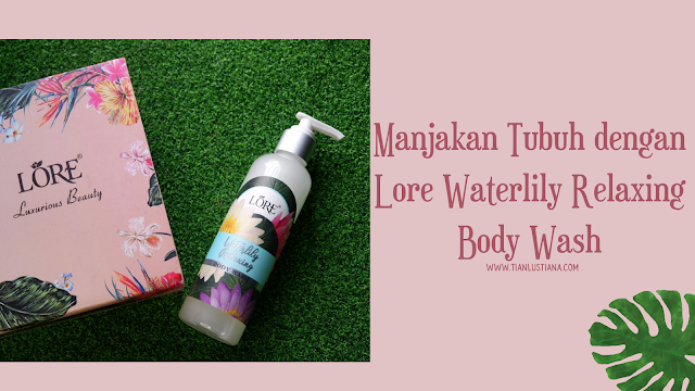 Lore Waterlily relaxing Body wash