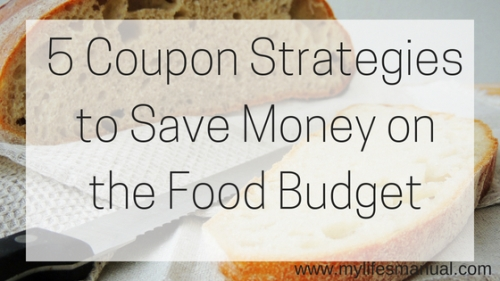 5 Coupon Strategies to Save Money on the Food Budget