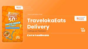 Cara Mudah Daftar Traveloka Eats Terbaru