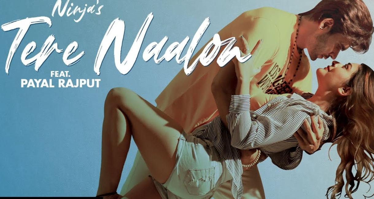 Tere Naalon Lyrics - Ninja - Download Video or MP3 Song