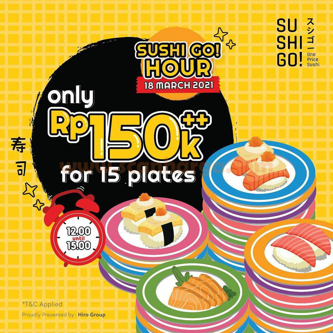 Promo SUSHI GO Hour 15 Plates For Only Rp 150k++