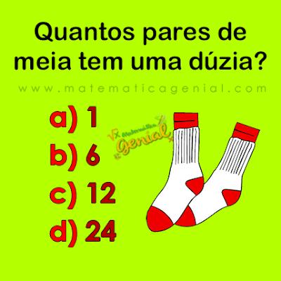 Desafio: Quantos pares de meia tem uma dúzia?
