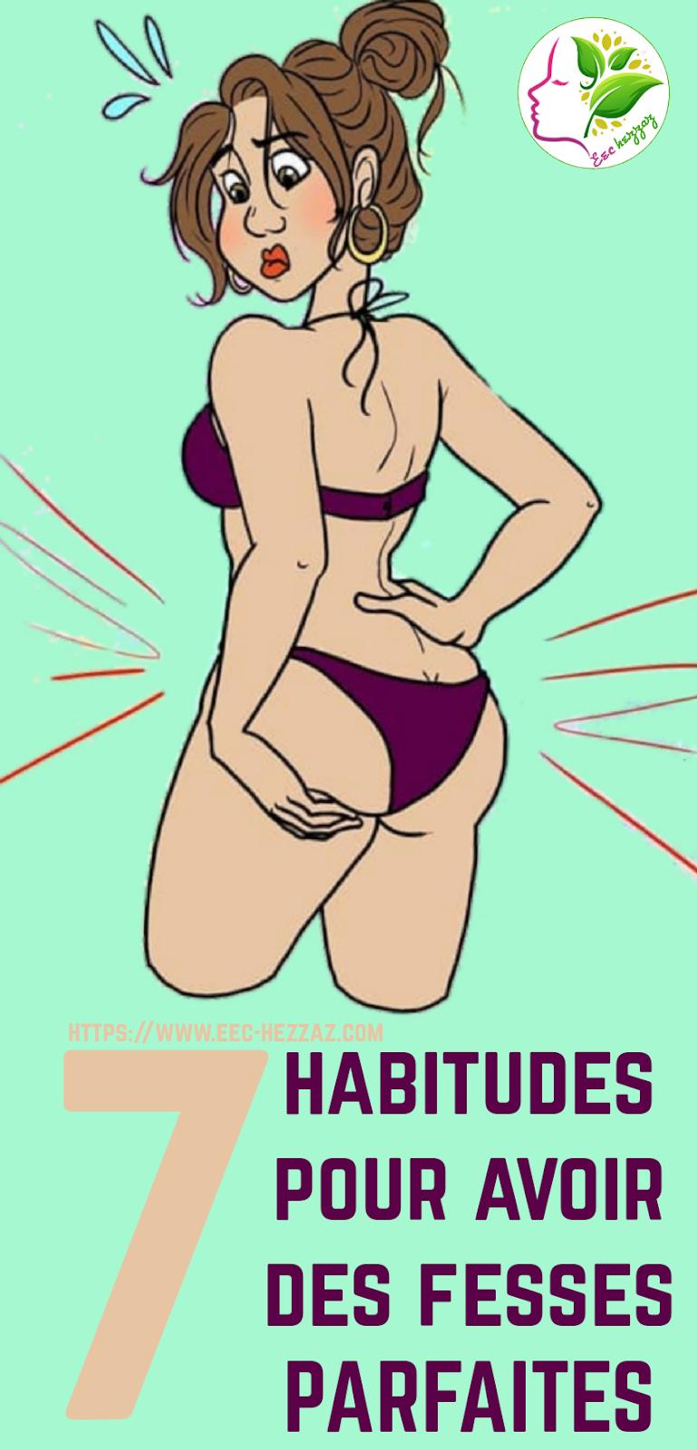 7 habitudes pour avoir des fesses PARFAITES
