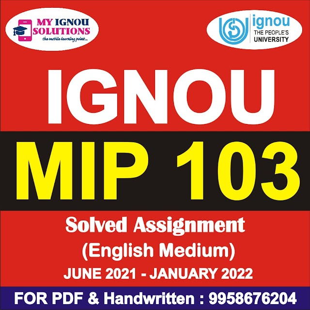 MIP 103 Solved Assignment 2021-22