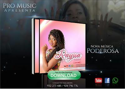 Rayssa - Poderosa ( Kizomba 2017 ) Download