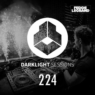 Darklight Sessions 224 (Fedde Le Grand)