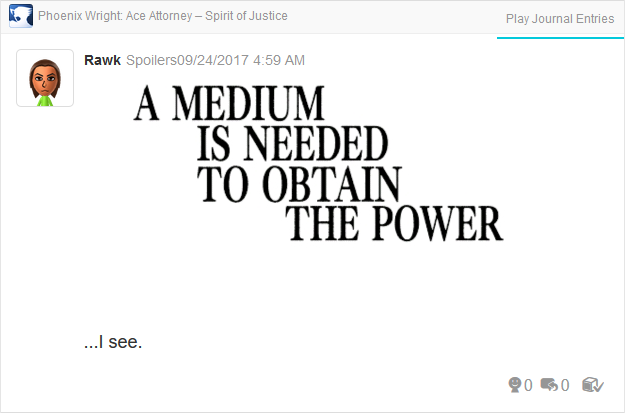 Phoenix Wright Ace Attorney Spirit of Justice Turnabout Revolution thought route medium needed power