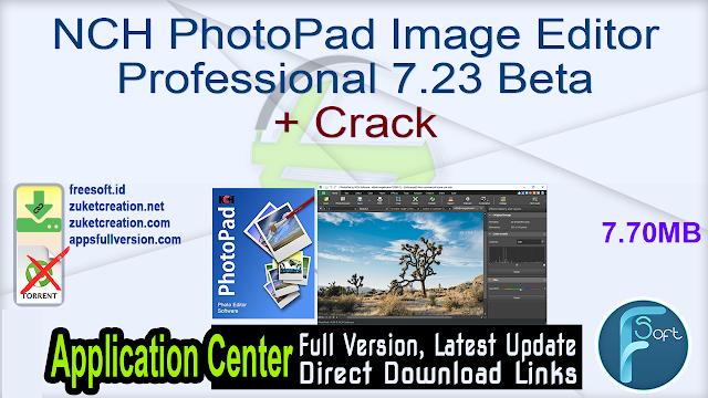 NCH PhotoPad Image Editor Professional 7.23 Beta + Crack