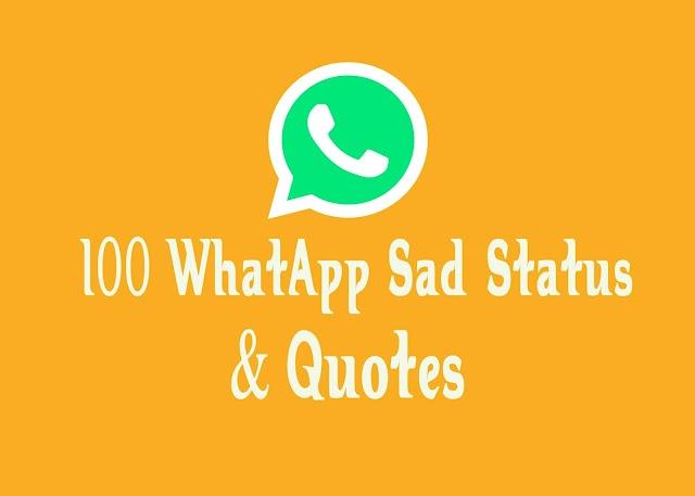 Sad WhatsApp Status Quotes For Girlfriend, Boyfriend, Sister, Brother