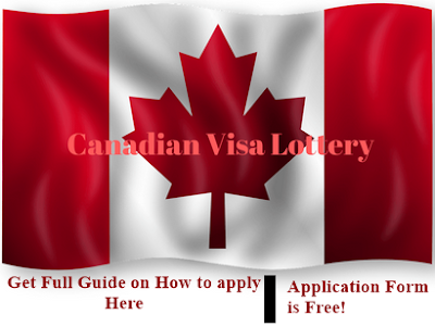 Canadian Visa Lottery 2017/2018 - Application Form & Registration (How to Apply)