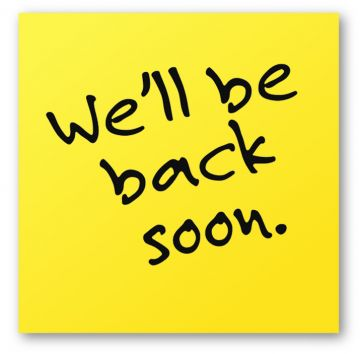 Image result for we will be back sign
