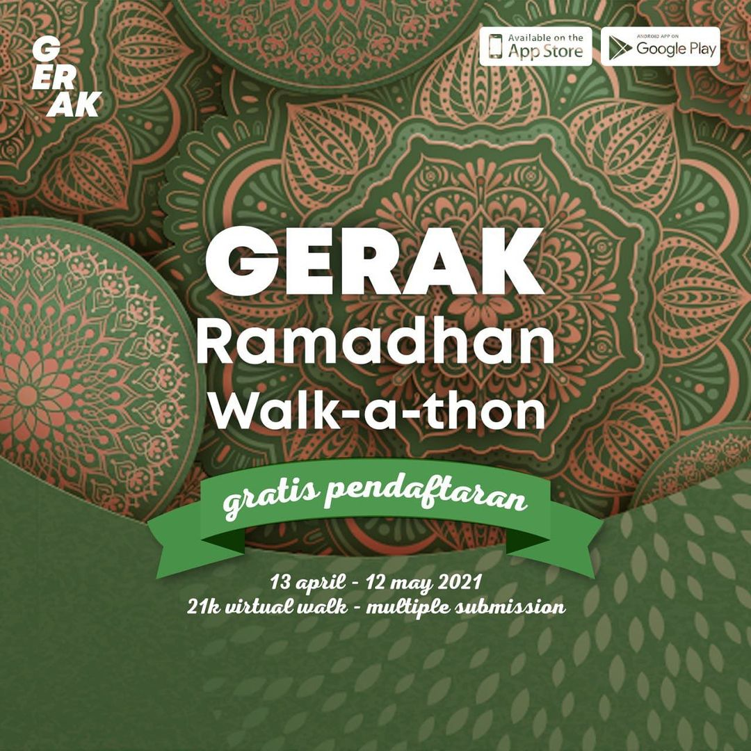 GERAK Ramadhan Walk-A-Thon • 2021