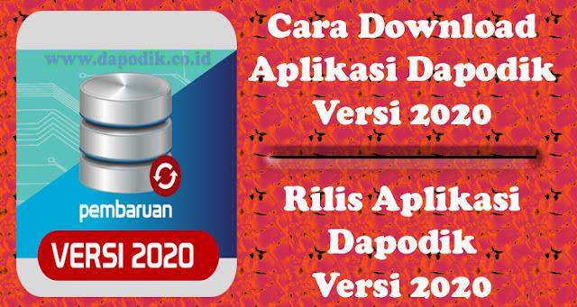 Cara Download Aplikasi Dapodikdasmen Versi 2020  (Rilis Aplikasi Dapodikdasmen Versi 2020)