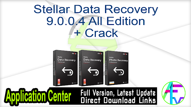 Stellar Data Recovery 9.0.0.4 All Edition + Crack