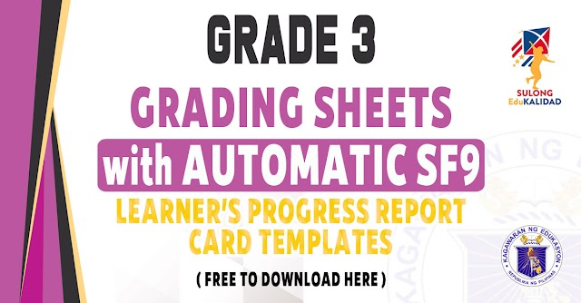 GRADING SHEETS WITH AUTOMATIC SCHOOL FORM 9 FOR GRADE 3 - FREE DOWNLOAD