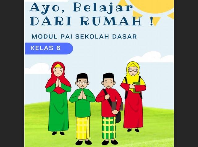 Modul Pembelajaran Daring/Luring Pendidikan Agama Islam Untuk SD/MI Kelas 1, 2, 3, 4, 5 dan 6 Kurikulum 2013