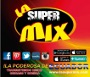 Radio la super mix