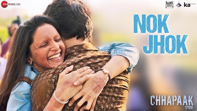 Nok Jhok  Lyrics- Chhapaak | Deepika Padukone | Gulr | Shankar Ehsaan Loy (हिंदी)
