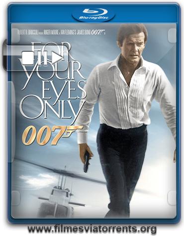 007 - Somente Para Seus Olhos Torrent - BluRay Rip 720p e 1080p Legendado (1981)