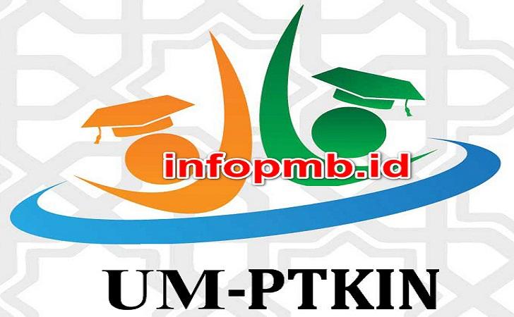 Jadwal Pendaftaran (UM-PTKIN) Ujian Masuk Perguruan Tinggi Keislaman Negeri