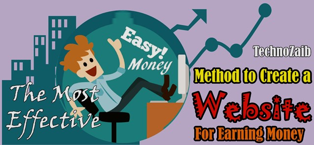 The most effective method to create a Website for earning money