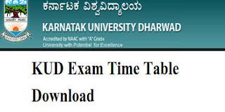 Karnataka University Dharwad Time Table 2018 KUD Exam scheme and time  table 2018