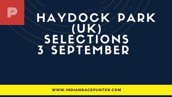 Haydock UK Race Selections 3 September