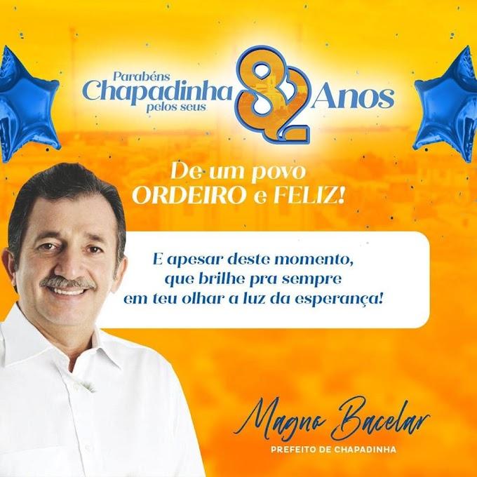 CHAPADINHA 82 ANOS: HOMENAGEM DO PREFEITO MAGNO BACELAR.