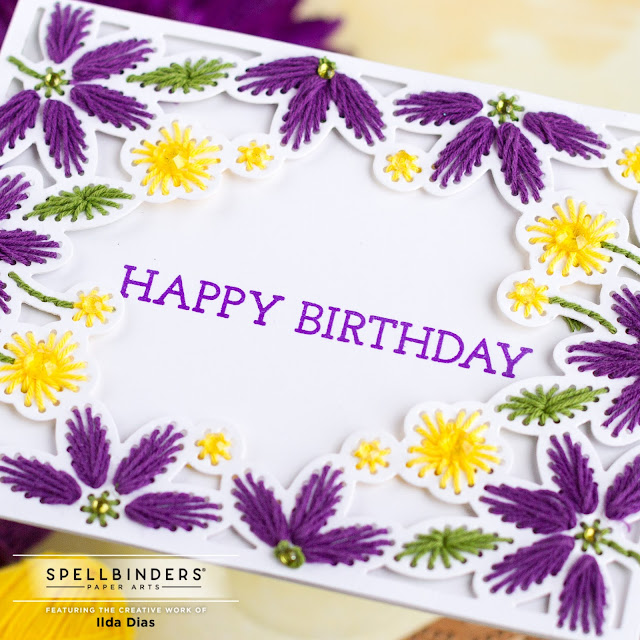 Stitched Card Front, Border & Flower, Inspiration, Projects,Spellbinders, DOML,Birthday Card, floral card, Card Making, Stamping, Die Cutting, handmade card, ilovedoingallthingscrafty, Stamps, how to,