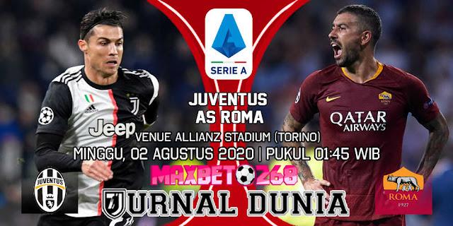 Prediksi Juventus vs AS Roma 02 Agustus 2020 Pukul 01:45 WIB