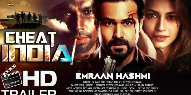 Why Cheat India Movie 2019 Review and info
