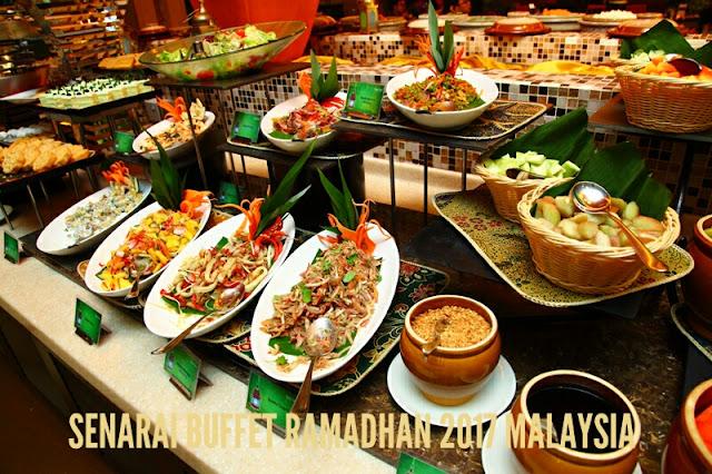 Senarai Buffet Ramadhan 2017 Harga Murah di Malaysia