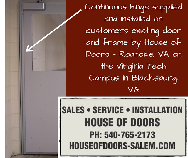 Continuous hinge supplied and installed on customers existing door and frame by House of Doors - Roanoke, VA on the Virginia Tech Campus in Blacksburg, VA