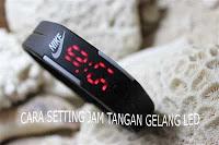 Cara Setting Jam Tangan Gelang LED Digital