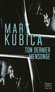 Couverture du livre Ton dernier mensonge de Mary Kubica