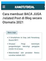 Cara membuat BACA JUGA /related Post di Blog secara Otomatis 2021