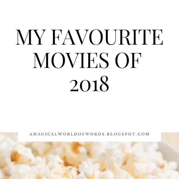 My Top 5 Movies of 2018!
