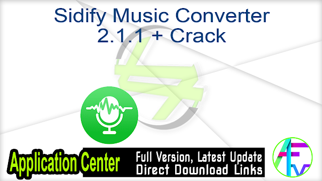 Sidify Music Converter 2.1.1 + Crack