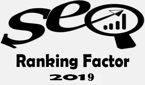 Top 10 SEO Ranking Factor 2019 | Improve Blog Ranking 2019