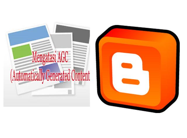 Mengatasi AGC (Automatically Generated Content)