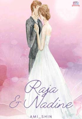 Novel Raja dan Nadine Karya Ami Shin PDF