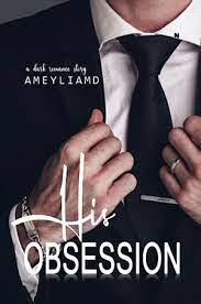 Download Novel His Obsession PDF Zeeyazee